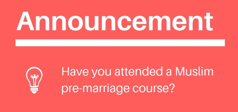 Announcement: Have you attended a Muslim pre-marriage course?